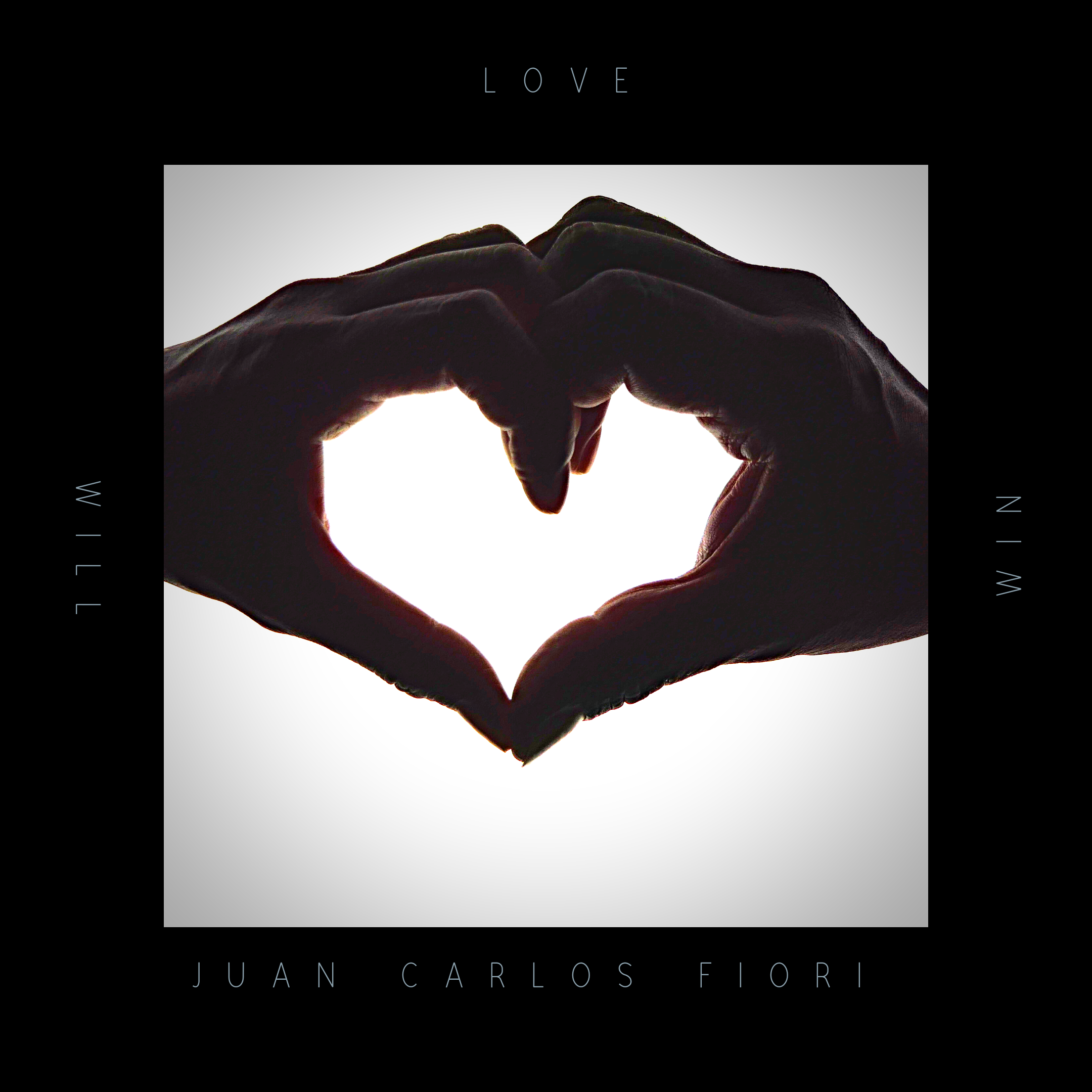 Love Will Win - Juan Carlos Fiori